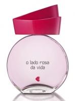 quem disse berenice? The Pink Side of Life / o lado rosa da vida
